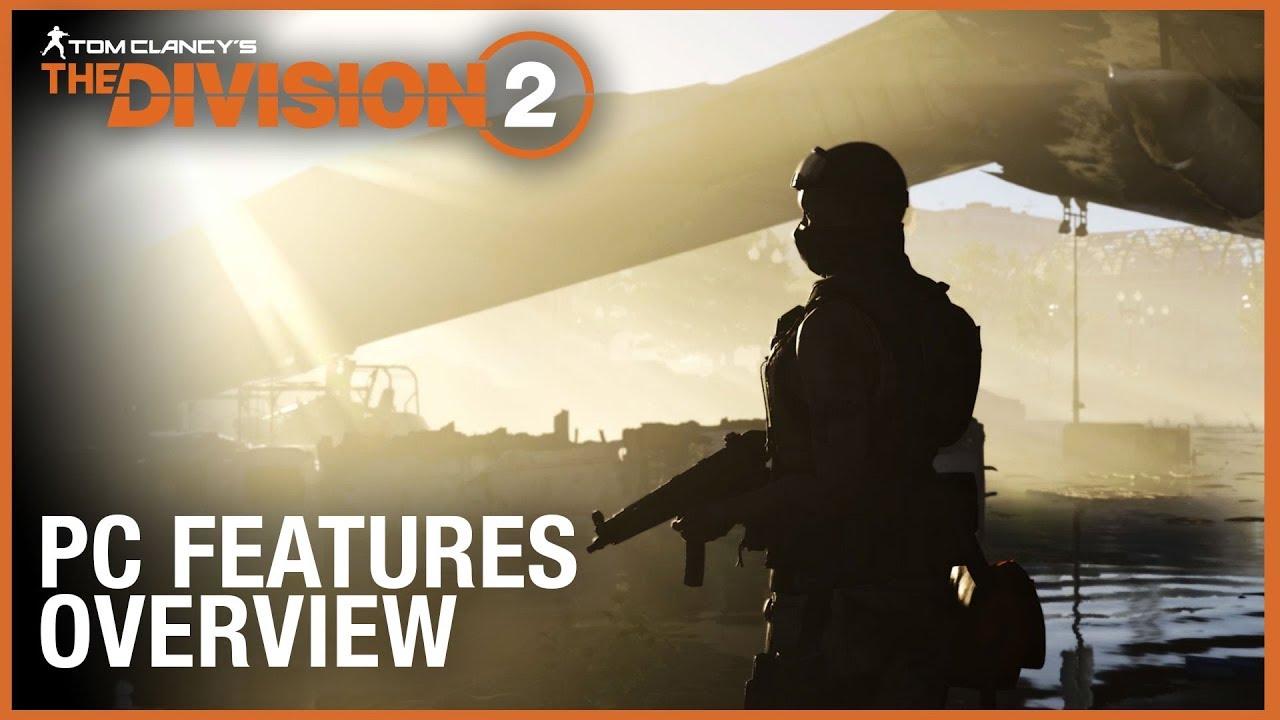 Tom Clancy's The Division 2 PC võimaluste trailer