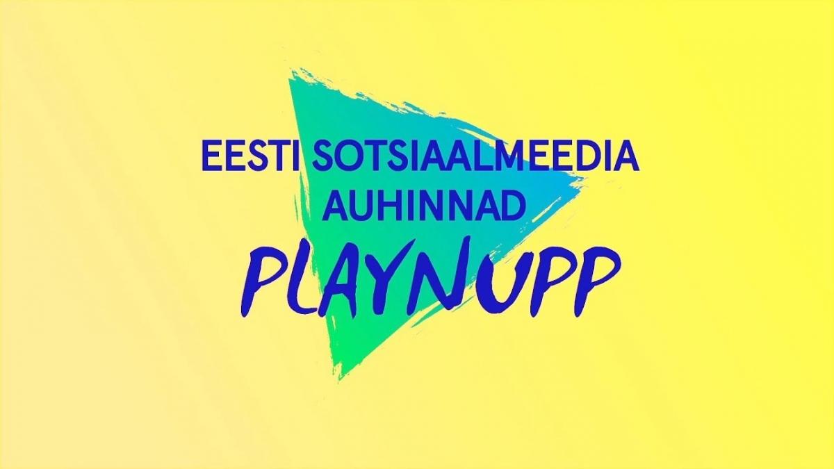 Eesti Sotsiaalmeedia Auhinnad - PLAYNUPP 2017