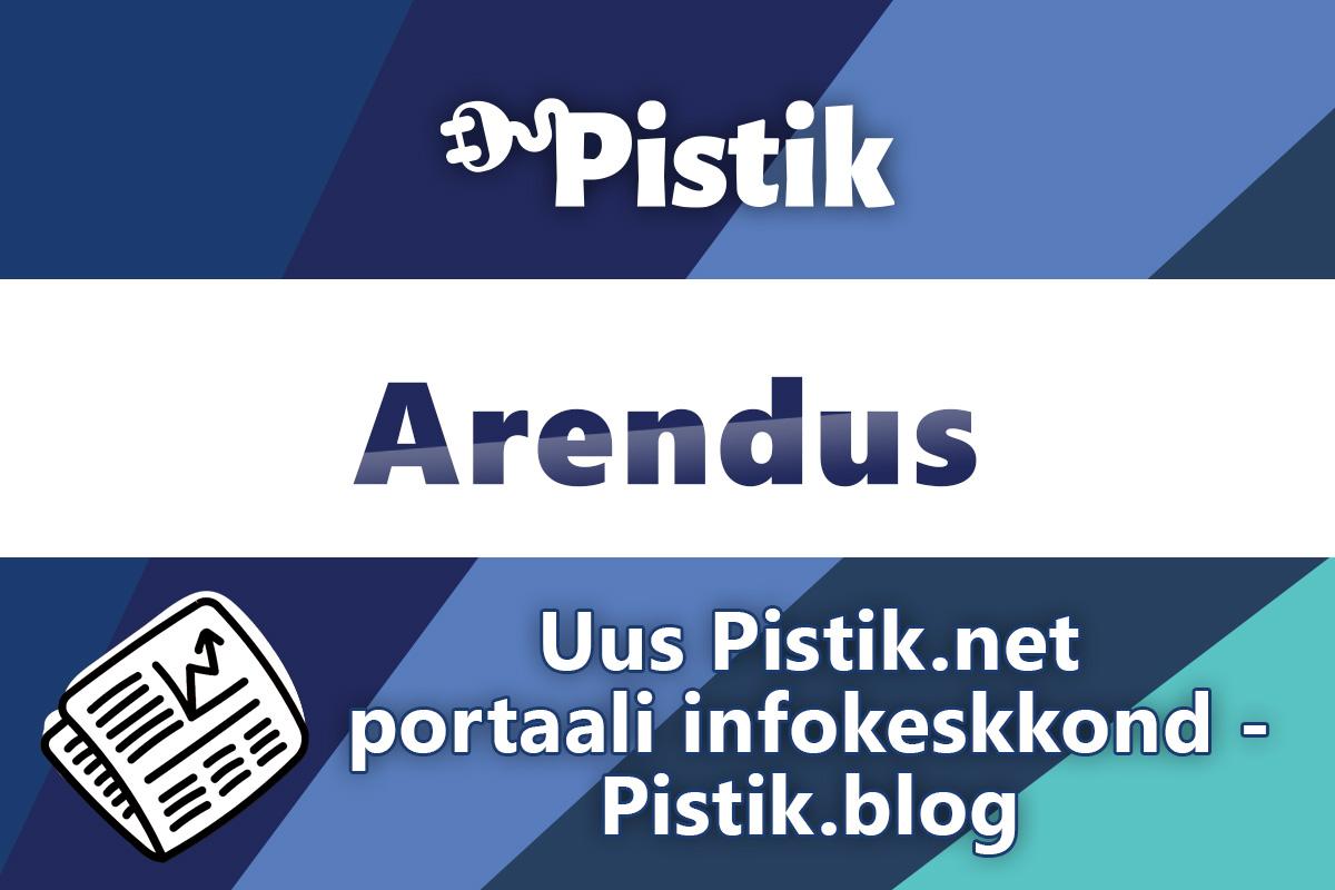 Uus Pistik.net portaali infokeskkond - Pistik.blog