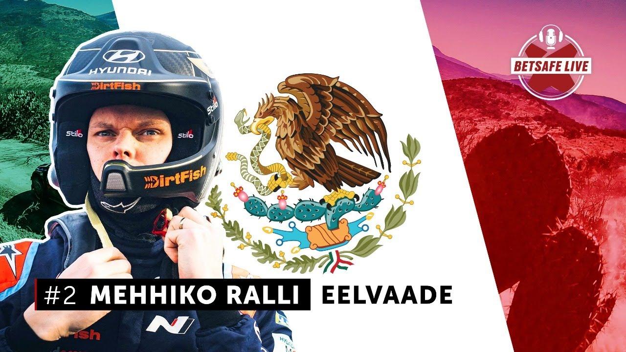 Mehhiko ralli 2020 - eelvaade, Betsafe