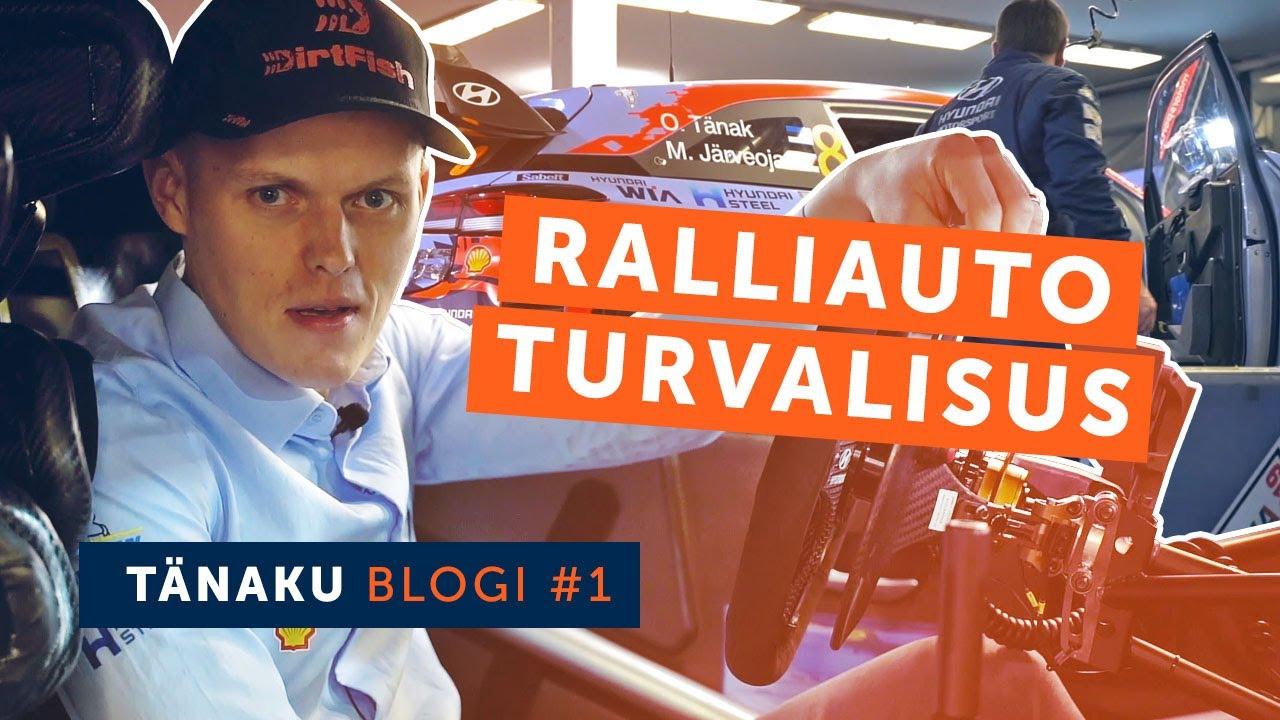 Ott Tänaku blogi #1: ralliauto turvalisus