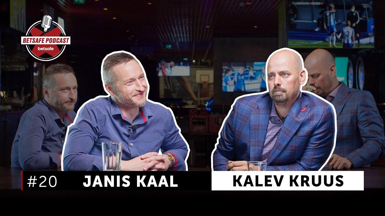 Betsafe podcast - Janis Kaal ja Kalev Kruus