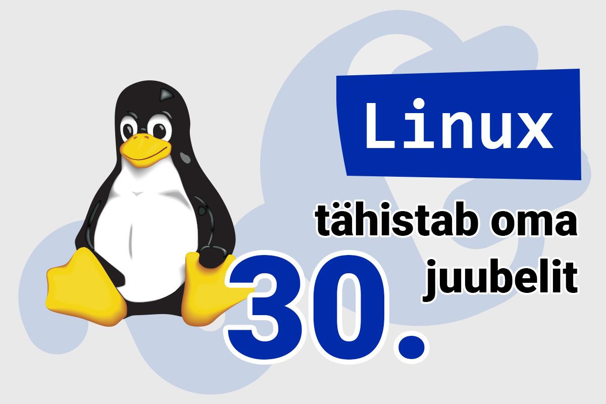 Linux tähistab täna oma 30. juubelit