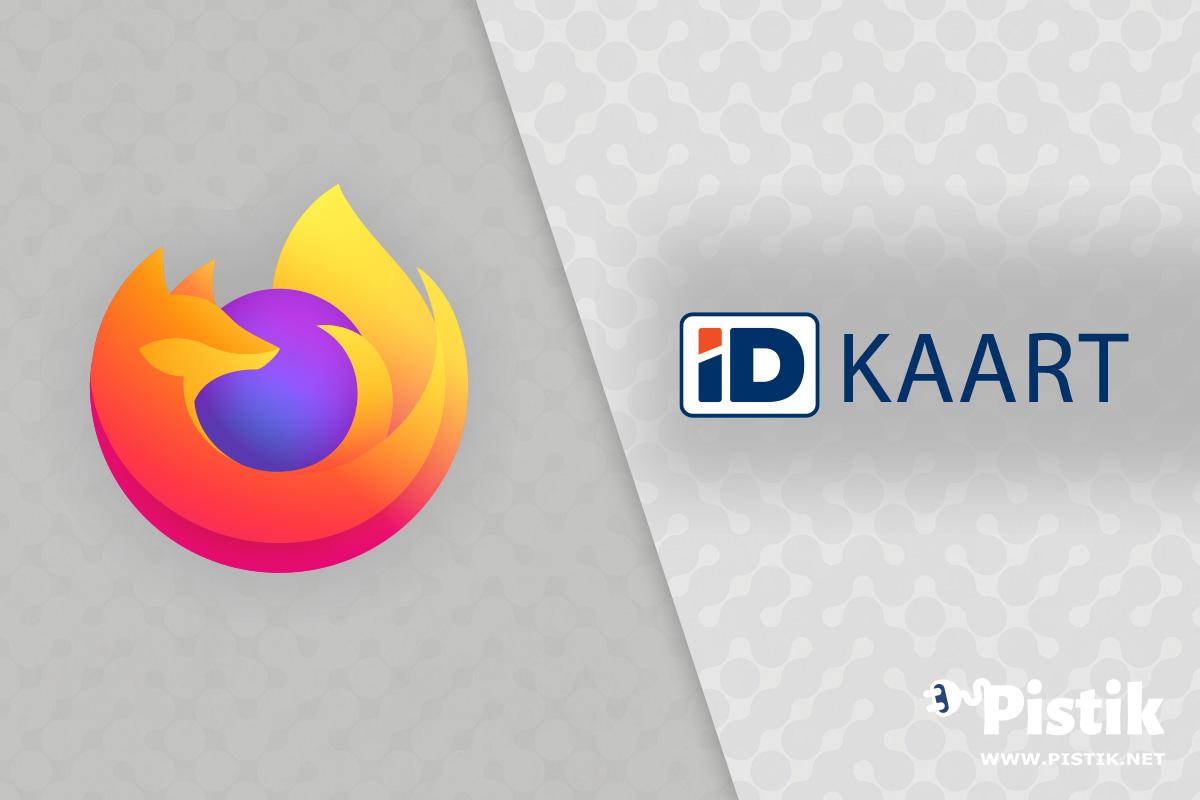 Uues Firefox versioonis 76 on Windowsis ID-kaardi kasutamine häiritud