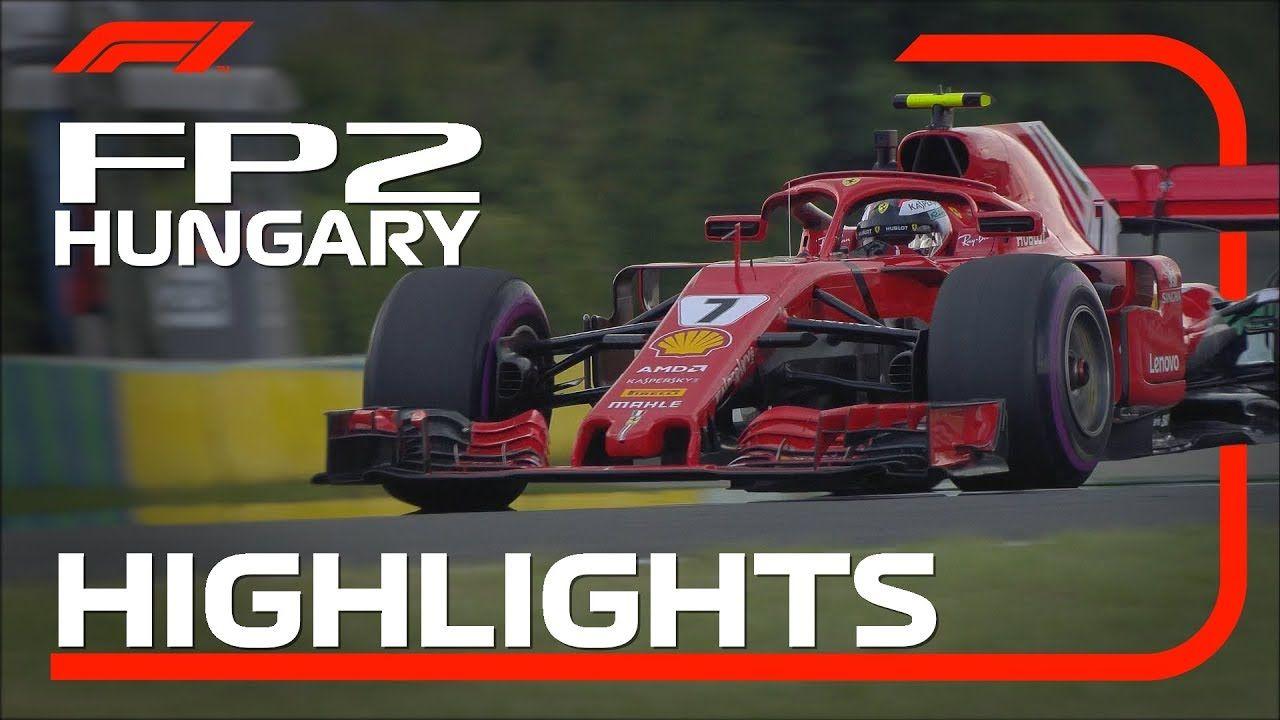 Ungari GP 2018 - teine vabatreening, ülevaade, F1