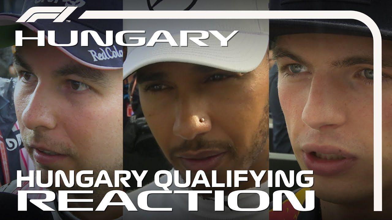 Ungari GP 2018 - kvalifikatsioon, sõitjate kommentaarid, F1
